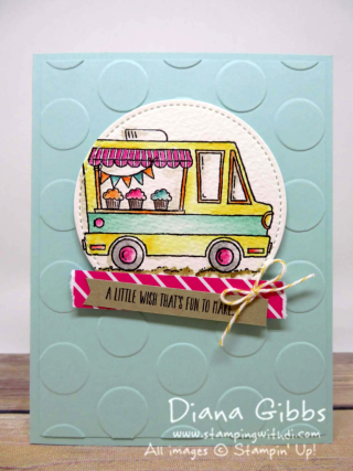 Tasty Trucks Stampin' Up! Diana Gibbs