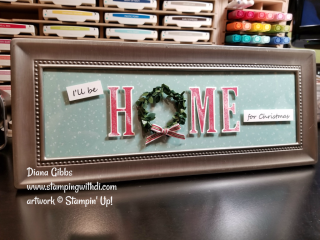 Home for Christmas frame Diana Gibbs Stampin' Up! www.stampingwithdi.com
