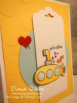 You're Sublime Stampin' Up! Diana Gibbs Submarine