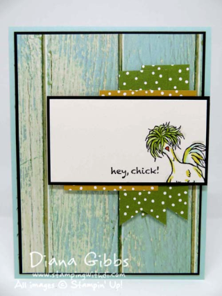 Mimeograph Monday & More ~ Hey Chick Diana Gibbs Stampin' Up! Sale-A-Bration