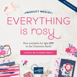 Everything is rosy flyer www.stampingwithdi.com