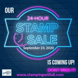 Coming Soon 24 hour sale https://www.stampingwithdi.com/2020/09/24-hour-sale-coming.html