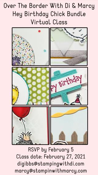 Hey Birthday Chick Bundle Virtual Class Sneaks https://www.stampingwithdi.com/2021/01/hey-birthday-chick-bundle-virtual-class-sneak-peeks.html