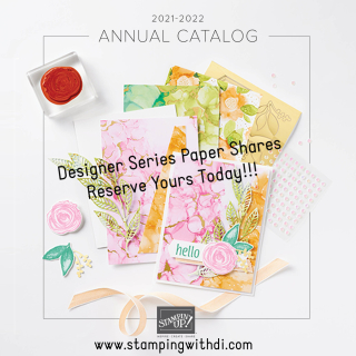 DSP shares stampingwithdi https://www.stampingwithdi.com/2021/04/2021-2022-annual-catalog-designer-series-paper-shares-reserve-yours-today.html