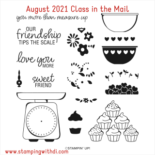 August 2021 Measure of Love Class in the Mail stamping with di