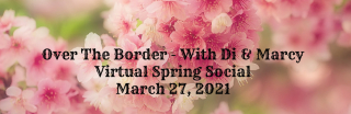 Over The Border Spring Social Banner https://www.stampingwithdi.com/2020/12/time-is-running-out.html