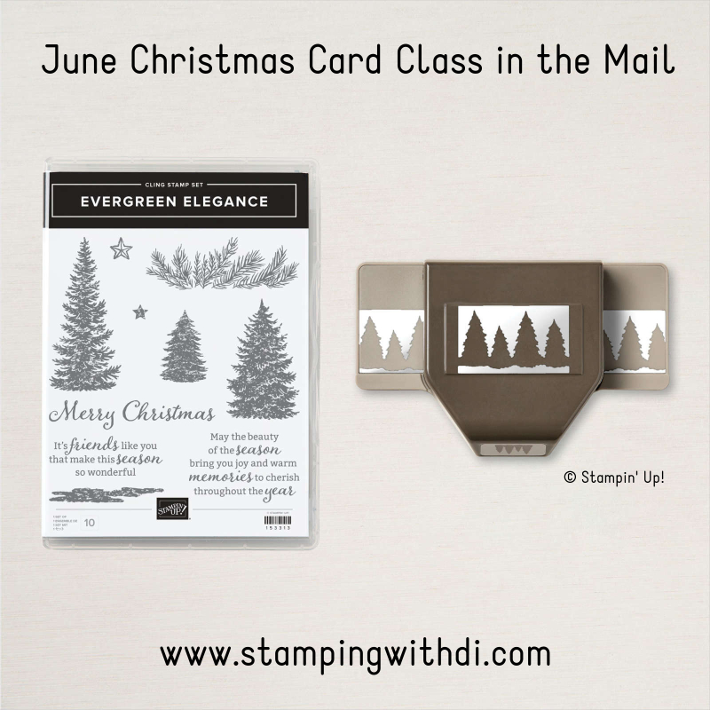 Evergreen Elegance Christmas Card Class in the Mail stampingwithdi