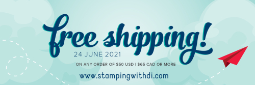 Free shipping one day only stamping with di  https://www.stampingwithdi.com/2021/06/wildly-adorable-free-shipping.html