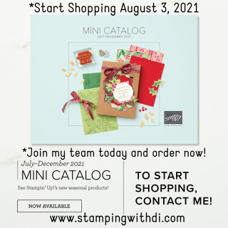 July - December Mini Catalog Cover Pic stamping with di  https://www.stampingwithdi.com/2021/07/holiday-mini-catalog-unboxing-see-all-the-new-goodies.html