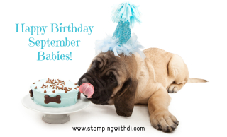 Birthday Dog September stamping with di https://www.stampingwithdi.com/2021/09/happy-birthday.html